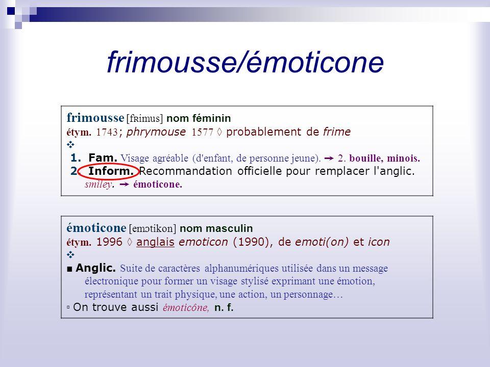 frimousse/émoticone frimousse [fʀimus] nom féminin